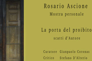 La Porta del Proibito, scatti d'Autore di Rosario Ascione