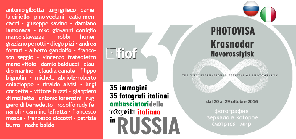 Fiof – 35 autori in mostra al Photovisa – International Festival in Russia