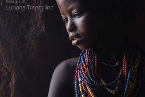 SGUARDI DAL SUD DEL MONDO | Mostra fotografica di Luciana Trappolino