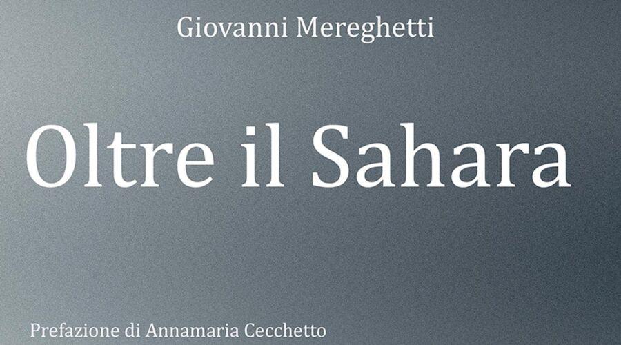 """""""Oltre il Sahara"""" di Giovanni Mereghetti"""
